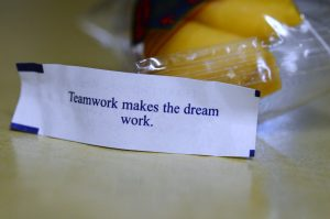 teamwork makes the dream work fortune cookie fortune