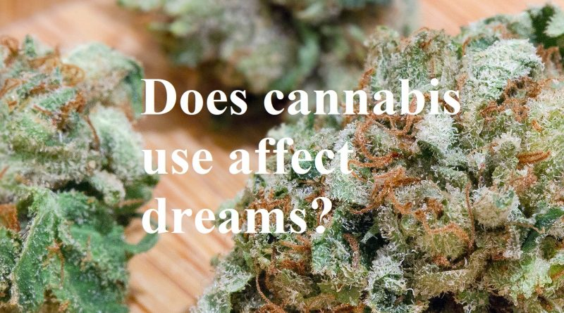 does cannabis use affect dreams