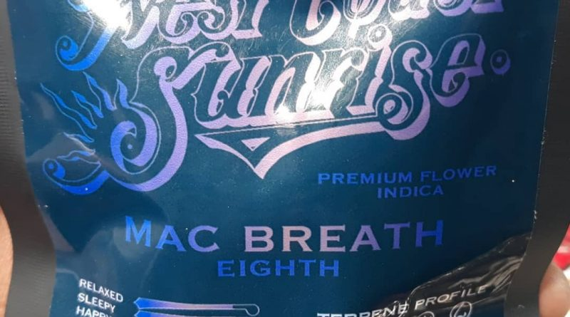 mac breath by west coast sunrise strain review by sjweedreview